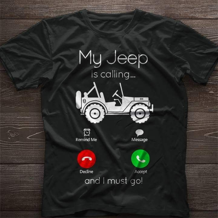 Ther Should Be Some Sort Of Autodial For This Jeep Shirts Jeep