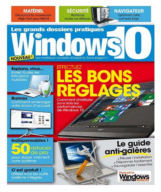 Telecharger Windows Et Internet Pratique Hors Serie N 11 Novembre 2017 Telechargement Informatique High Tech