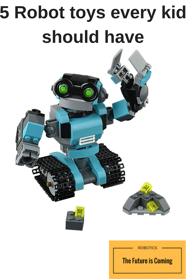 5 Best Robot Toys Every Kid Should Have Robotics The Future Is