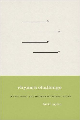 Rhyme's Challenge: Hip Hop, Poetry, and Contemporary ...
