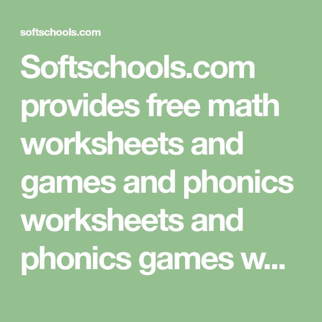 Softschools Com Provides Free Math Worksheets And Games And Phonics Worksheets And Phonics Game Free Math Worksheets Phonics Worksheets Phonics Worksheets Free