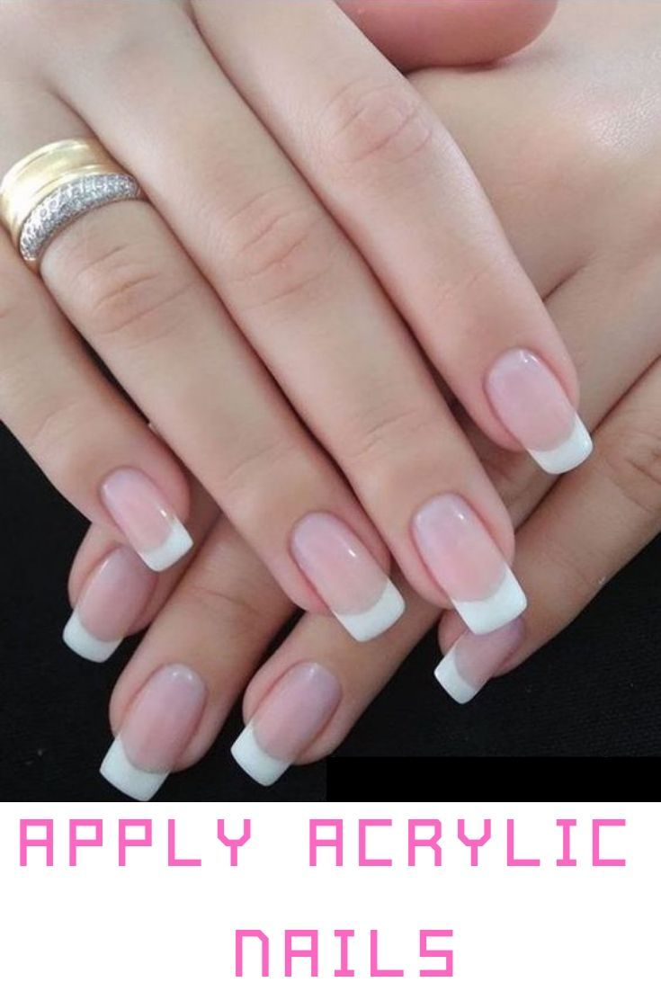 How To Remove Acrylic Nails At Home Ultimate Guide French Tip Acrylic Nails French Tip Nail Designs French Acrylic Nails