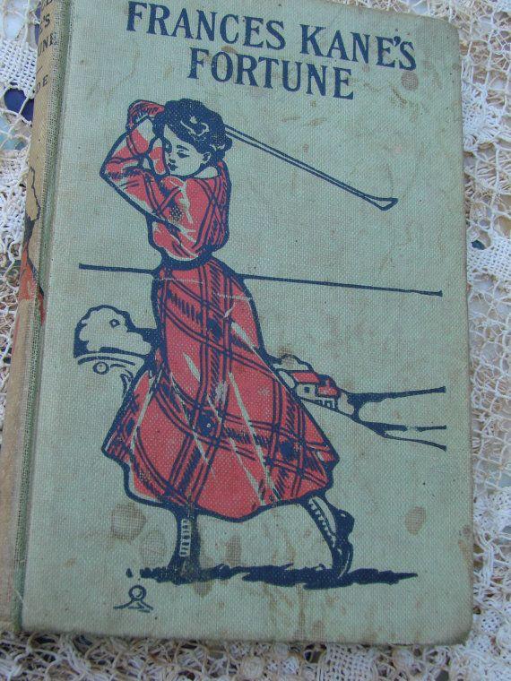 Vintage VIctorian Era Fiction Book Frances Kanes Fortune Girl Golfing LT Meade via Etsy.