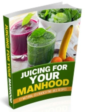 Juicing for your manhood ebook pdf download free ed pinterest juicing for your manhood 17 natural ed eradicating juice recipes ebook download as file in fandeluxe Gallery