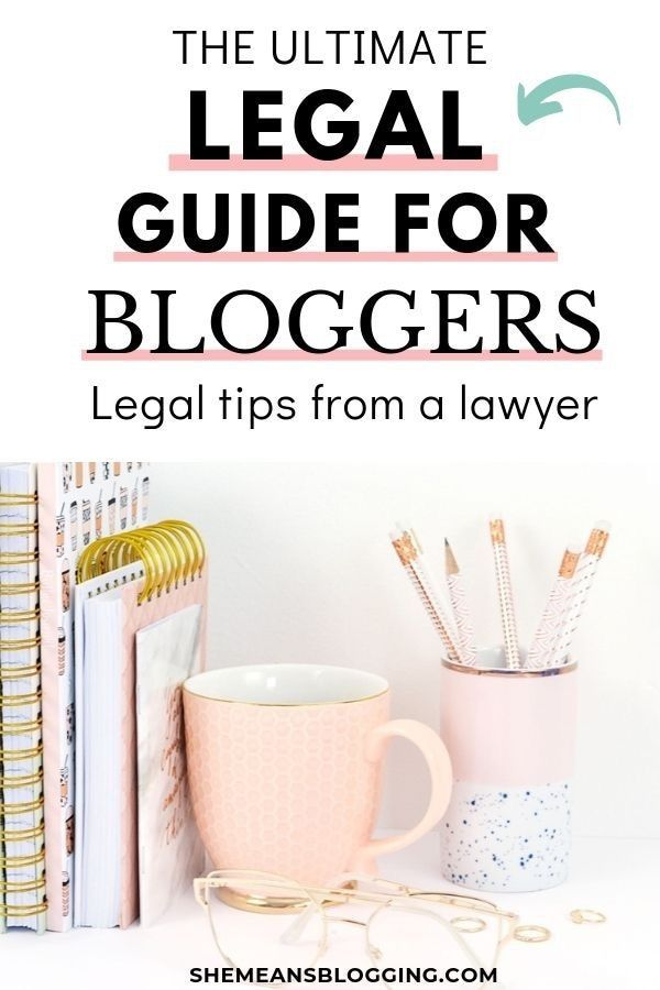 The Ultimate Legal Guide For Bloggers : Legal tips from a Lawyer -  Looking to legally protect your blog? This ultimate legal guide for bloggers is for you! Get legal  - #BeautyBlogging #bloggers #Blogging101 #BloggingAboutMe #BloggingAesthetic #BloggingAmino #BloggingAstuces #BloggingBackgrounds #BloggingBanner #BloggingBusiness #BloggingComoHacerUn #BloggingConsejos #BloggingContent #BloggingCover #BloggingCreativos #BloggingDesign #BloggingDesing #BloggingDicas #BloggingEmpezarUn #BloggingEr