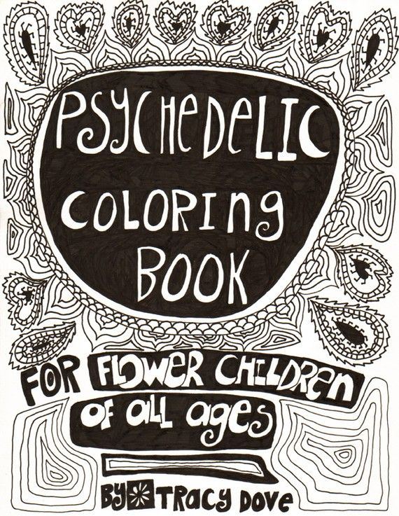 PSYCHEDELIC COLORING BOOK | Hippie | Pinterest | Psychedelic ...