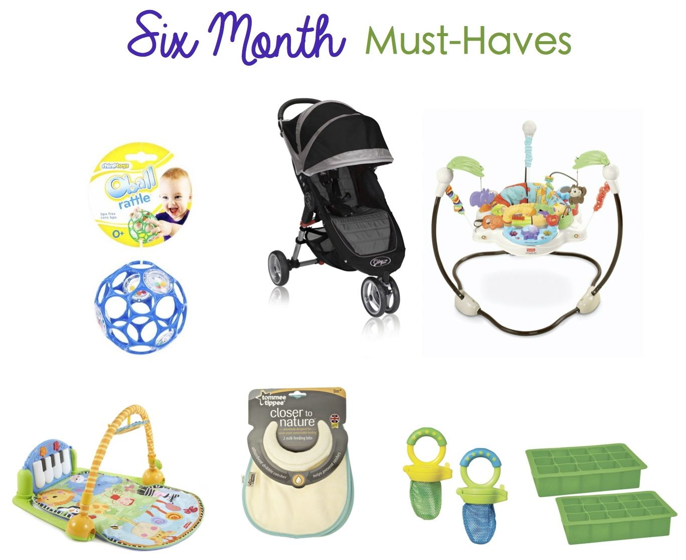 6 MONTH BABY MUST HAVES Here are a few items that to me
