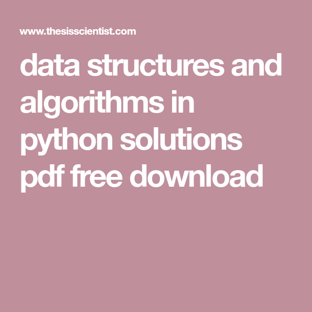 Data Structures And Algorithms In Python Solutions Pdf Free Download