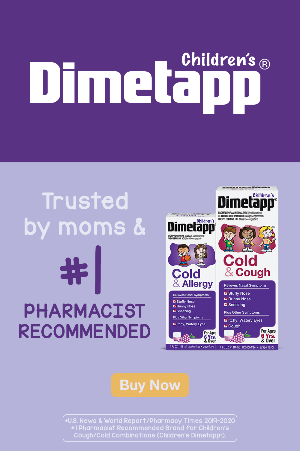 Need more convincing? Not only is Children's Dimetapp® the