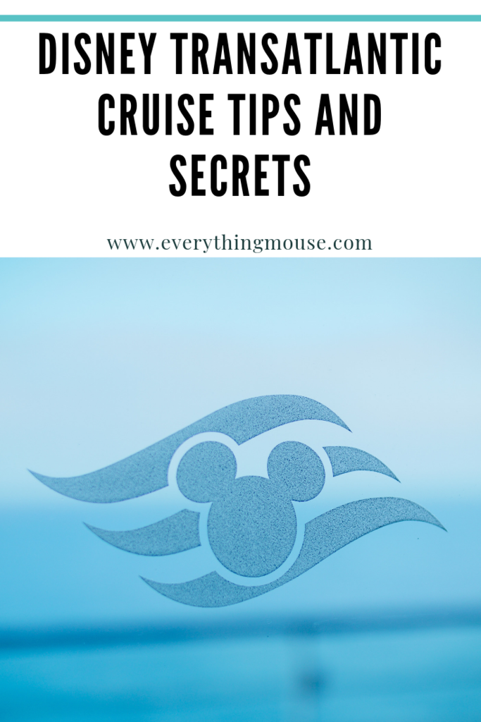 Disney Transatlantic Cruise - EverythingMouse Guide To Disney -  Disney Transatlantic Cruise Tips and Secrets. Everything you need to know before sailing on a Disne - #AdventureTravel #AppalachianTrail #Backpacker #BackpackingEurope #BackpackingTips #BeachHotels #BeachResorts #Beaches #BudgetTravel #CancunMexico #Cruise #CruiseTips #CruiseVacation #Disney #DisneyCruiseLine #DisneyCruiseTips #EverythingMouse #FamilyTravel #FamilyVacationDestinations #FamilyVacations #Guide #Hiking #International