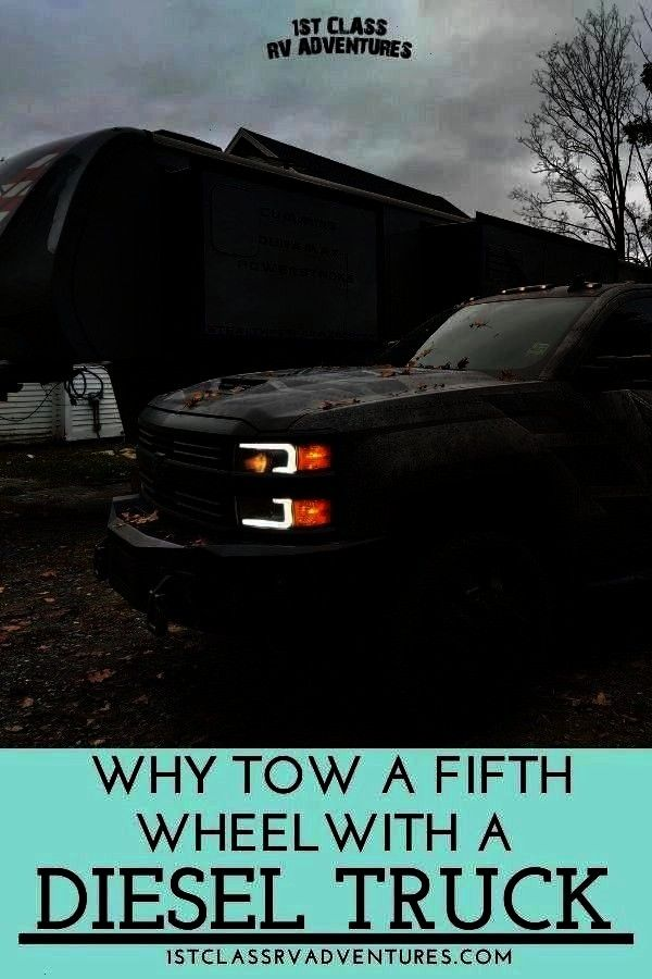 with a Diesel Truck Dont quite know how you should tow your RV motorhome fifth wheel trailer camper or travel trailer  Here are some tips and ideas you may want to think...