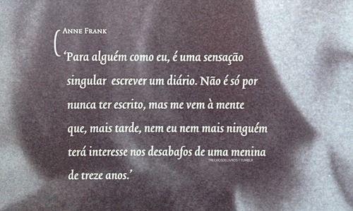 Resultado De Imagem Para Frases De Anne Frank Tumblr Artes E