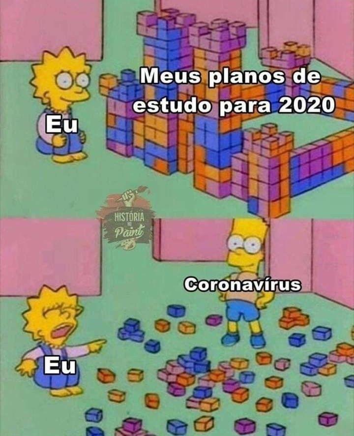 Meme mostrando planos de estudos destruídos depois que o coronavírus chegou