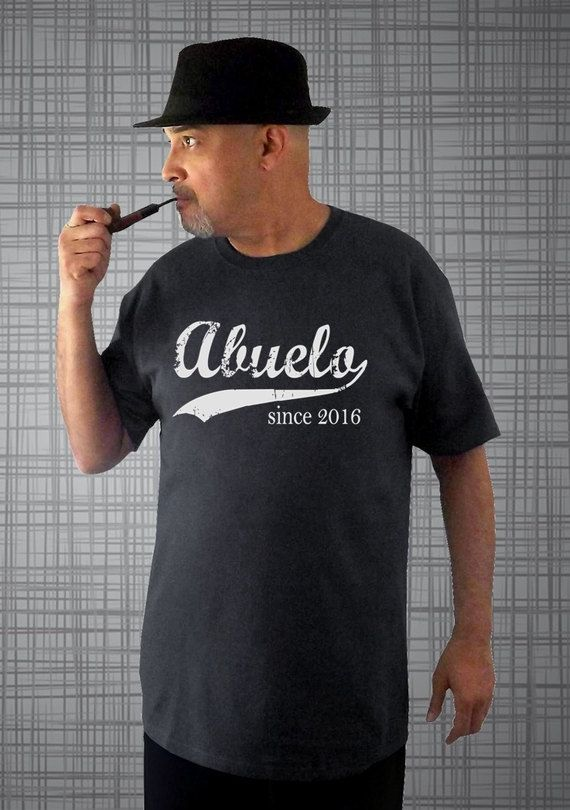 5c0e86b61f4 Abuelo since ANY year screen print t-shirt