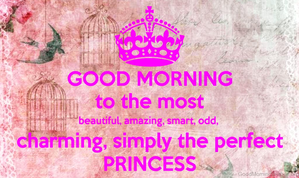 Pin By Matt Smith On Good Morning Princess Good Morning Images Morning Images Good Morning
