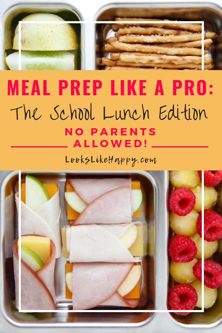 Meal Prep School Lunch Recipes Your Kids Will Love #schoollunchideasforkids