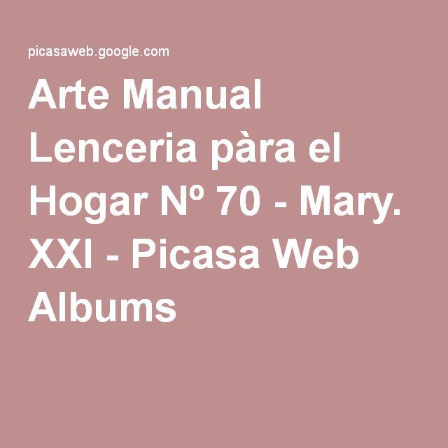 Arte Manual Lenceria pàra el Hogar Nº 70 - Mary. XXI - Picasa Web Albums