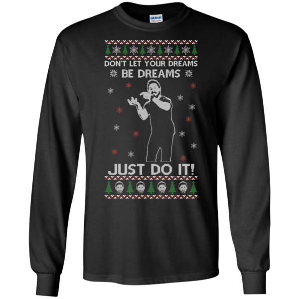christmas ugly sweater don t let your dreams be dreams just do it hoodies sweatshirts