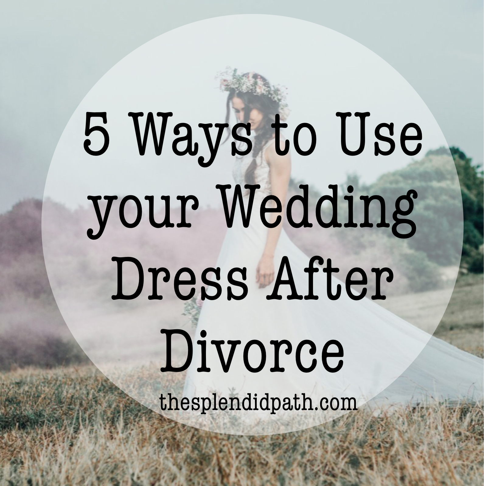 77f98550af 5 Ways to use your wedding dress after divorce Divorce Court