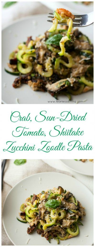 Crab, Sun-Dried Tomato, Shiitake Zucchini Zoodle Pasta is ready in under 20 minutes! Recipe at http://www.fearlessdining.com
