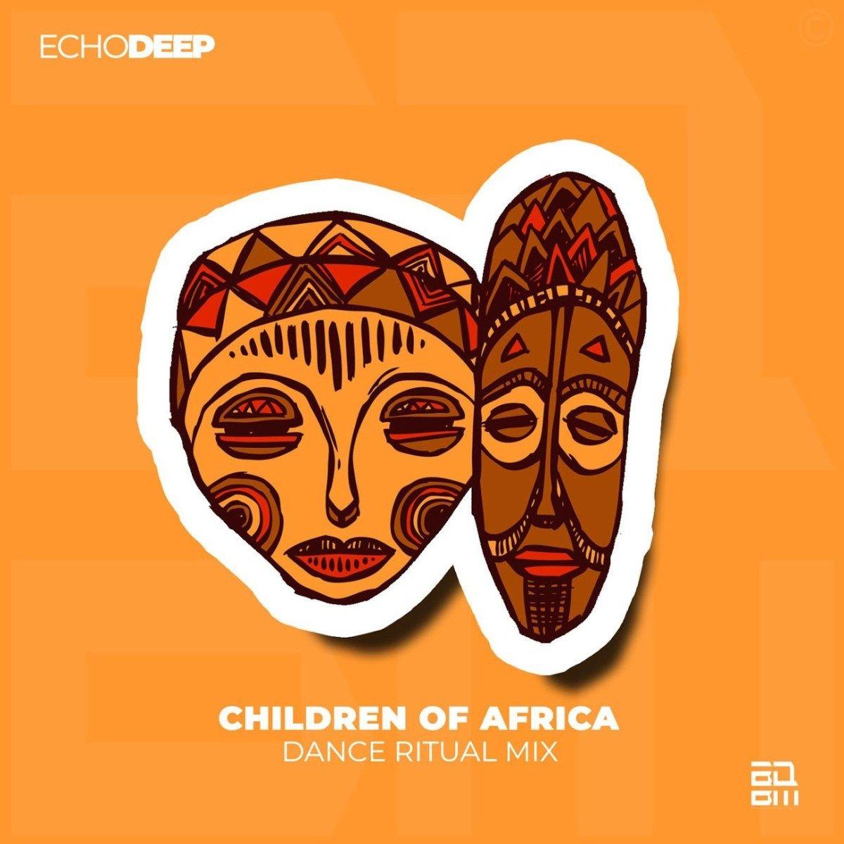 Echo Deep Children Of Africa Remix Africa, Remix, For