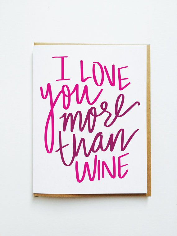 I Love You More Than Wine DETAILS
