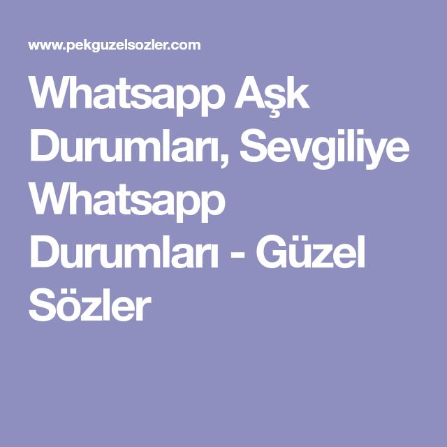 Whatsapp Aşk Durumları Sevgiliye Whatsapp Durumları Güzel Sözler
