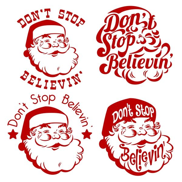 Don T Stop Believin Santa Christmas Svg Cuttable Designs Cricut Christmas Svg Christmas Svg Files
