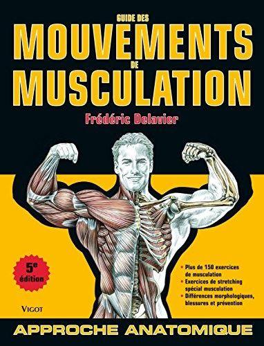 Obtenez le livre Guide des mouvements de musculation au ...