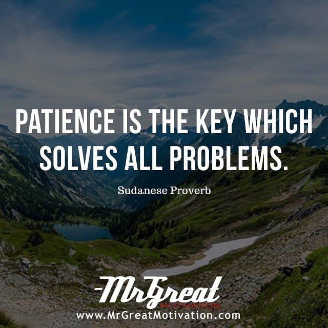 Attractive Patience Is The Key Which Solves All Problems. #QuotesPorn #quote #quotes #