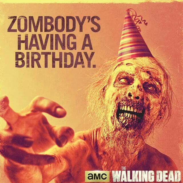 Zombie Birthday Happy Birthday Walking Dead Happy Birthday Messages Walking Dead Birthday