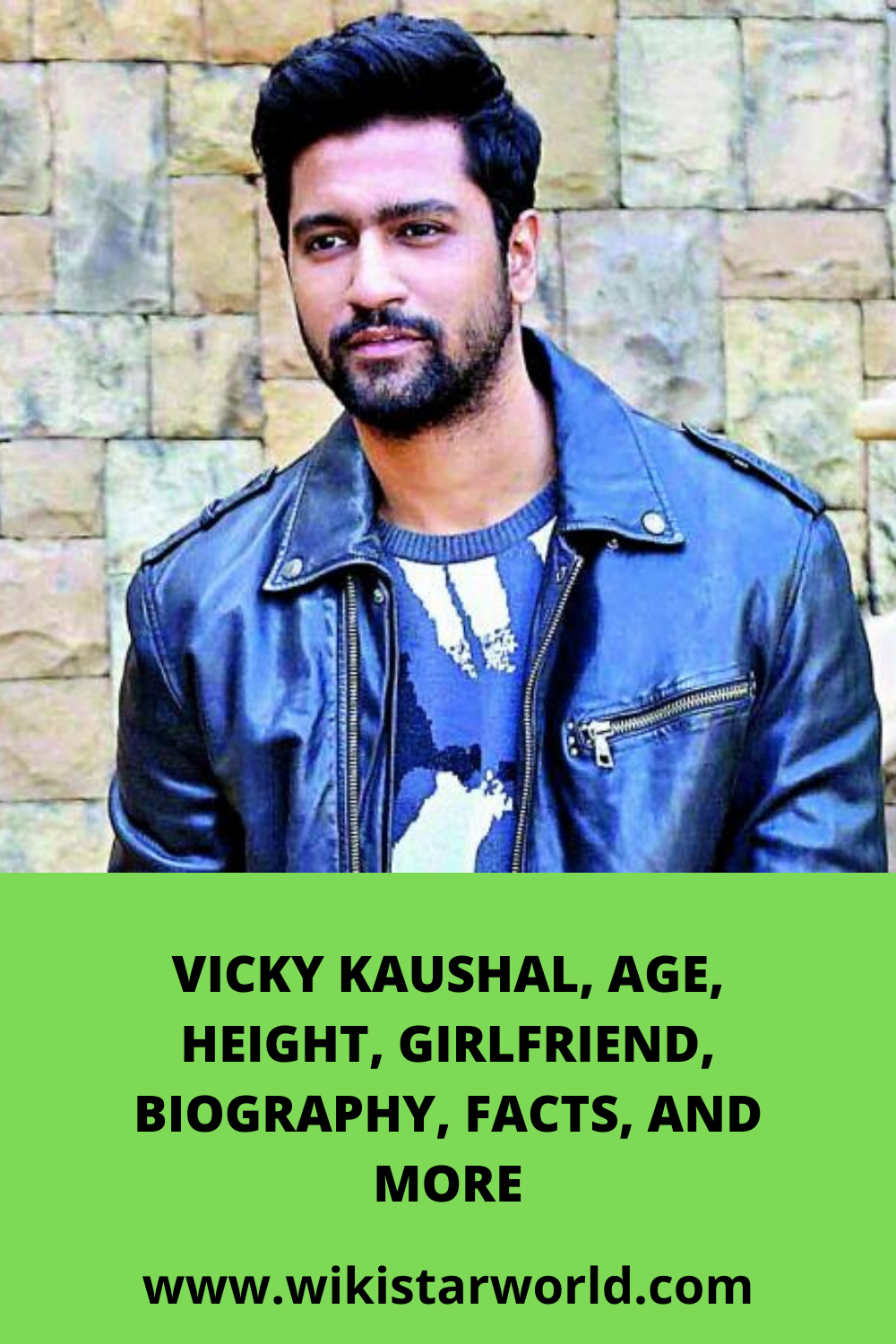 VICKY KAUSHAL, AGE, HEIGHT, GIRLFRIEND, BIOGRAPHY, FACTS