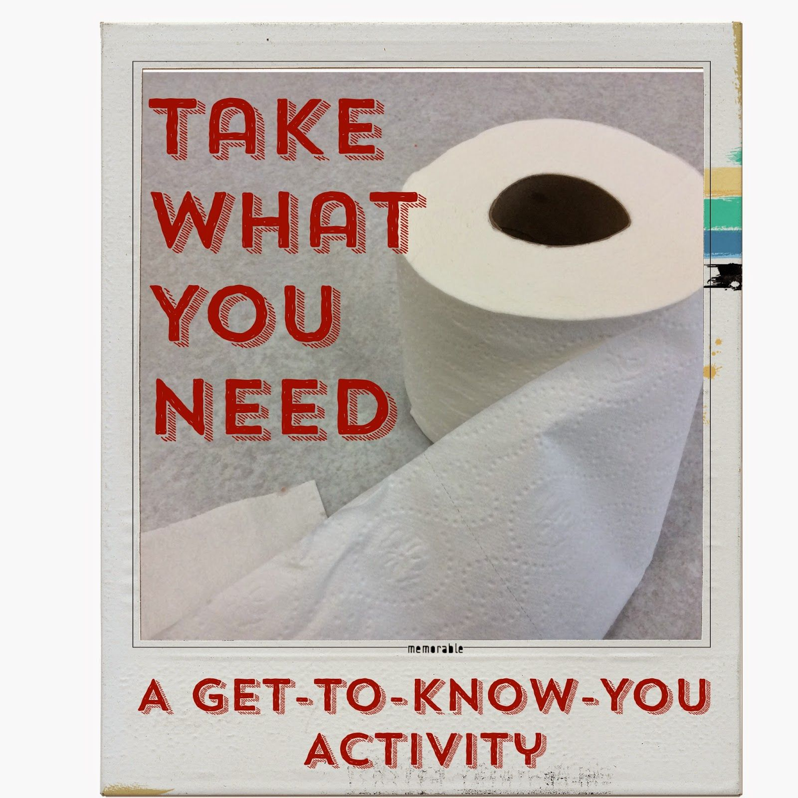 Take What You Need A Get To Know You Activity