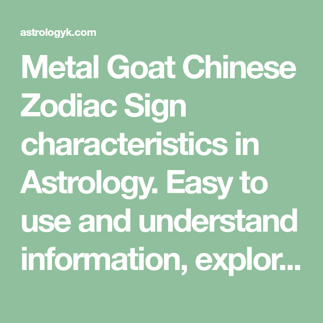 metal goat chinese zodiac sign characteristics in astrology easy to