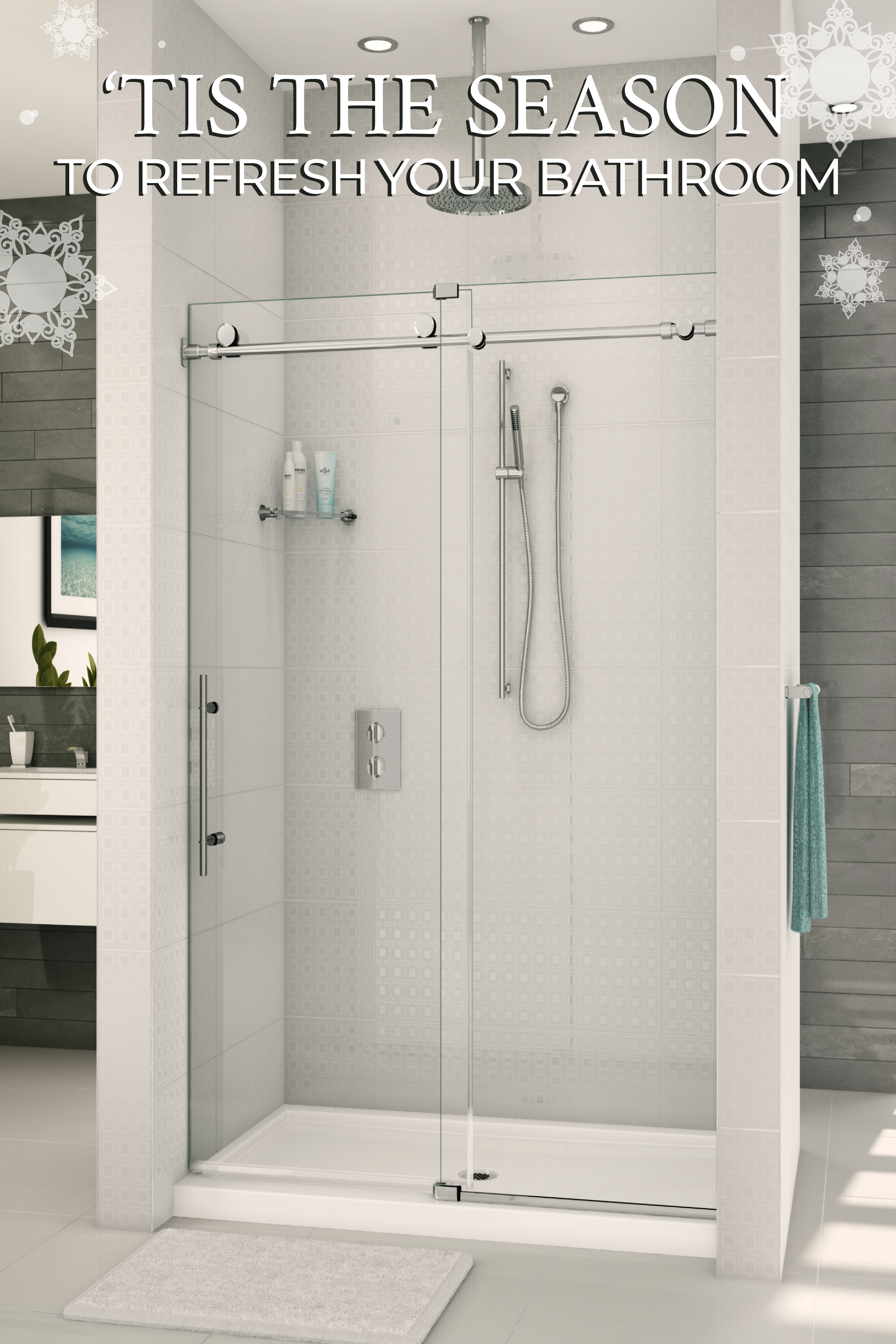 Tis The Season To Refresh Your Bathroom Call 1 800 Showers To Set