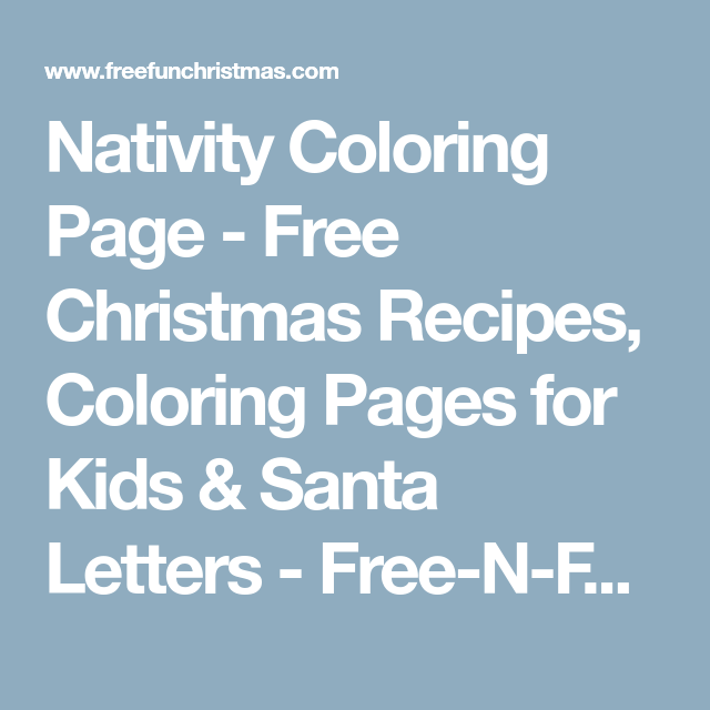 Nativity Coloring Page - Free Christmas Recipes, Coloring Pages for ...