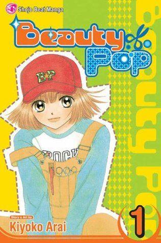 Beauty Pop Vol 1 Beauty Pop Best Romance Manga Manga Romance
