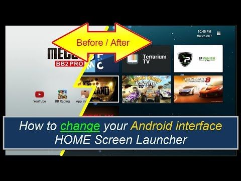 Changer your Android TV box home screen/launcher | kodi/Cut the Cord