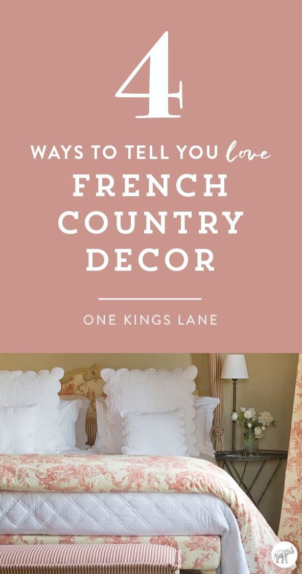 Think you love the rustic and refined elegance of French country ...