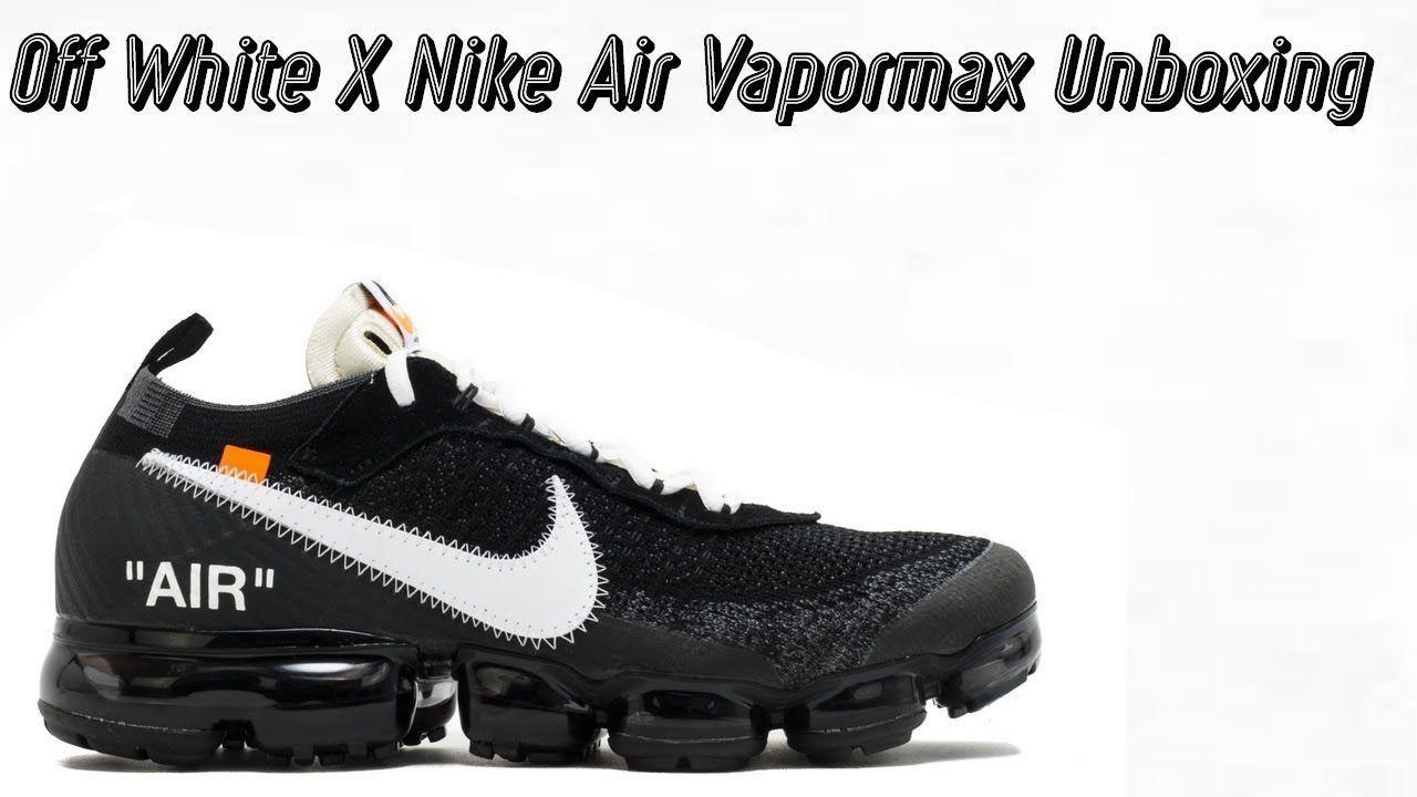 791b2c48a2 Off White X Nike Air Vapormax Unboxing New York Fashion, Milan Fashion  Weeks, Running