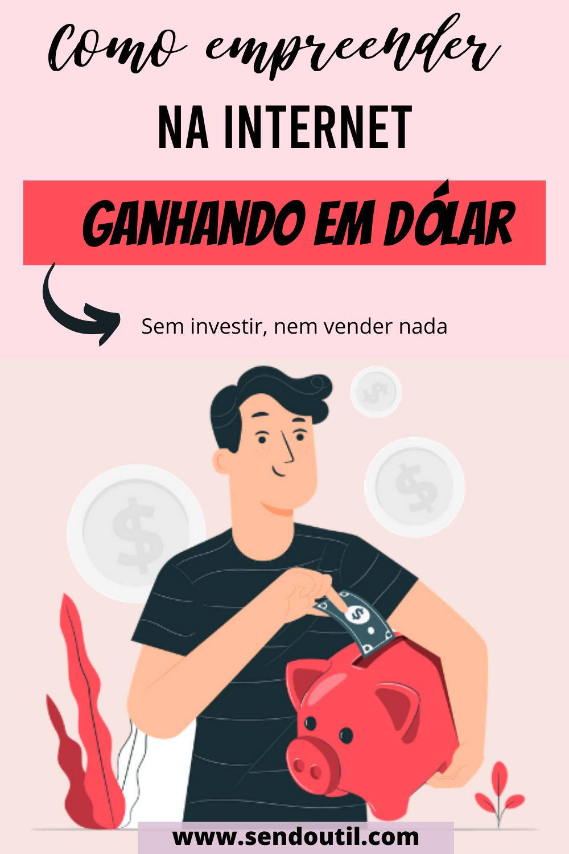 Empreender em casa: ganhe em dólar
