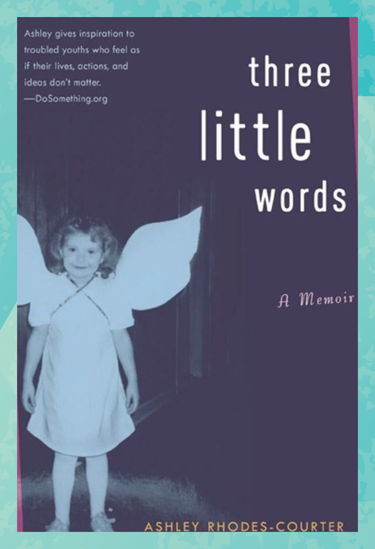 Three Little Words By Ashley Rhodes Courter Movies By Genre 100 Books To Read Books To Read