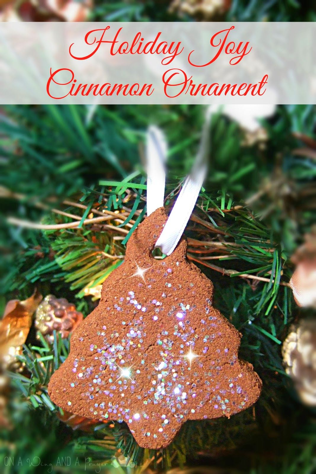On A Wing And A Prayer  Holiday Joy Cinnamon Ornament  Crafting