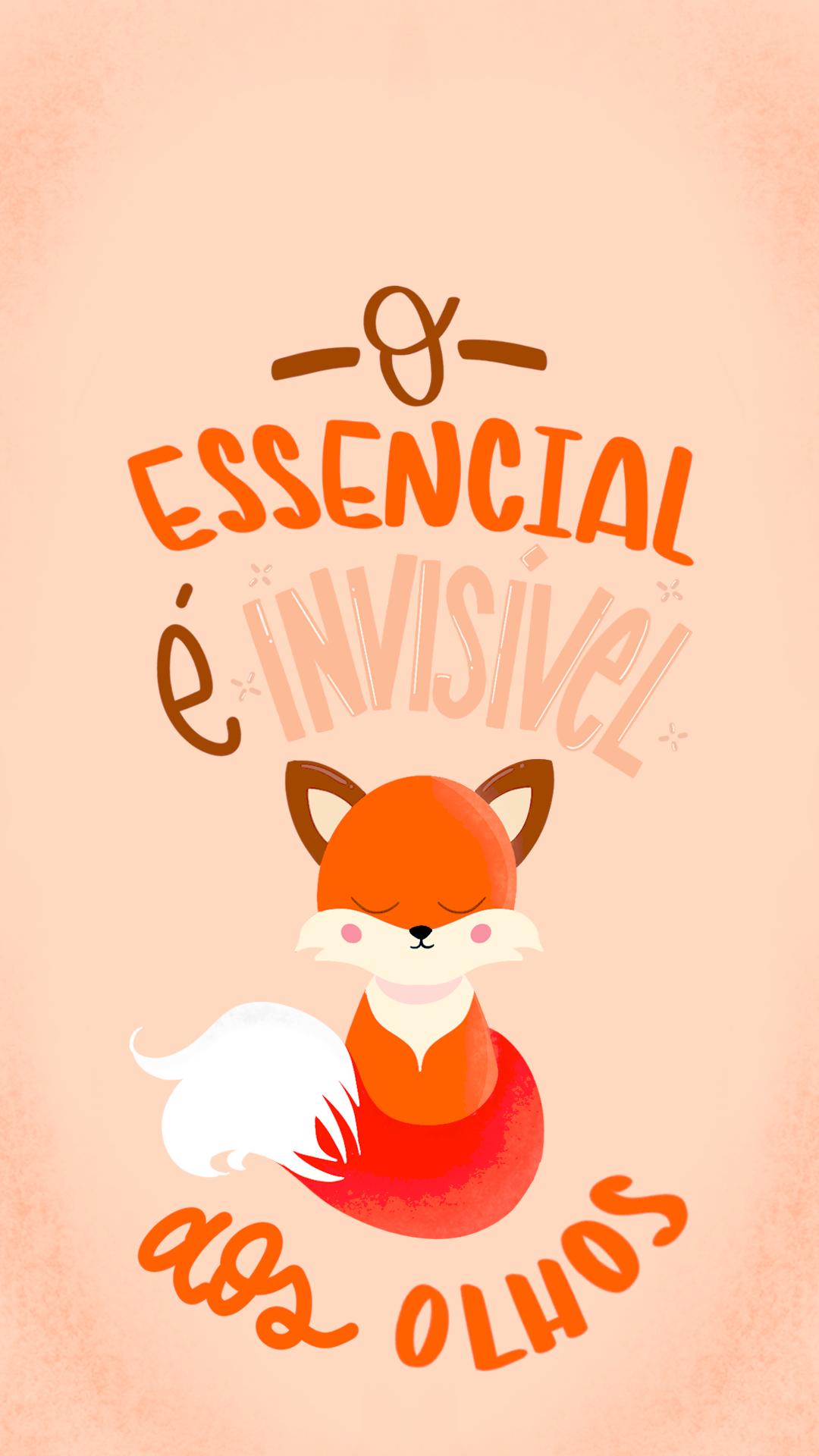 Wallpaper O Essencial É Invisível by Gocase