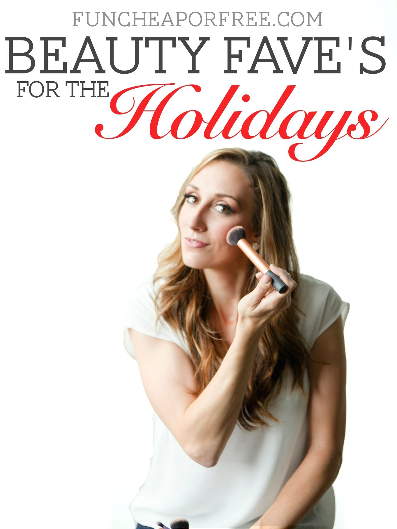 Beauty Faves for the Holidays! #FindYourHealthy FunCheapOrFree.com