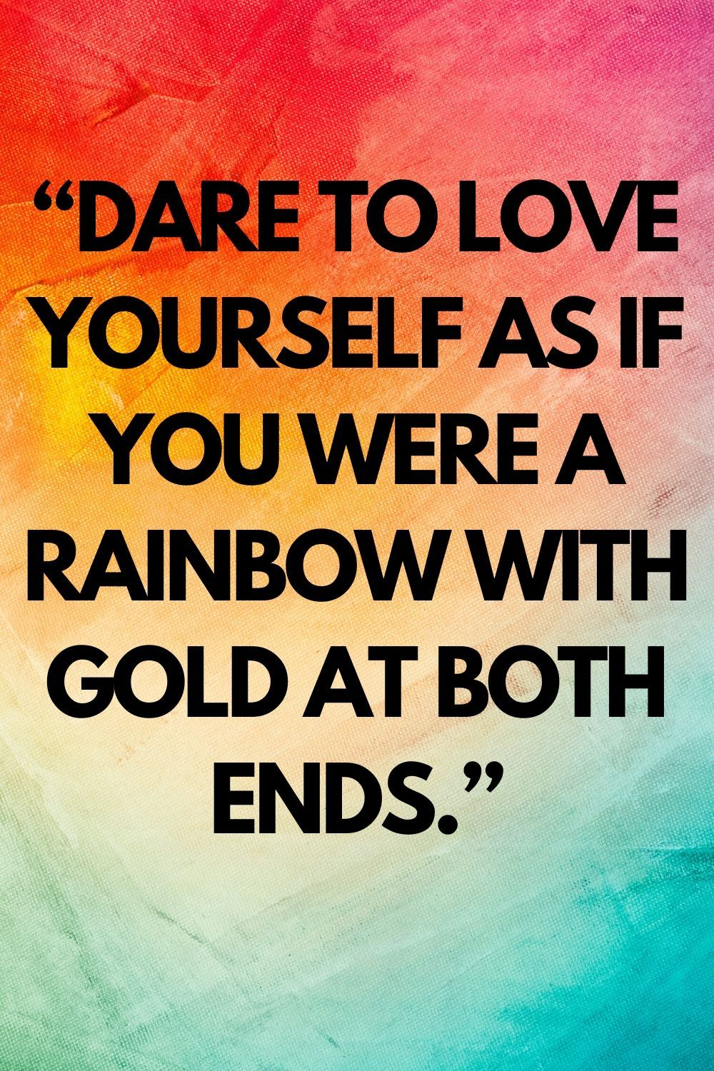 60 Rainbow Quotes And Sayings That Will Brighten Your Day Rainbow Quote Life Quotes To Live By My Life Quotes