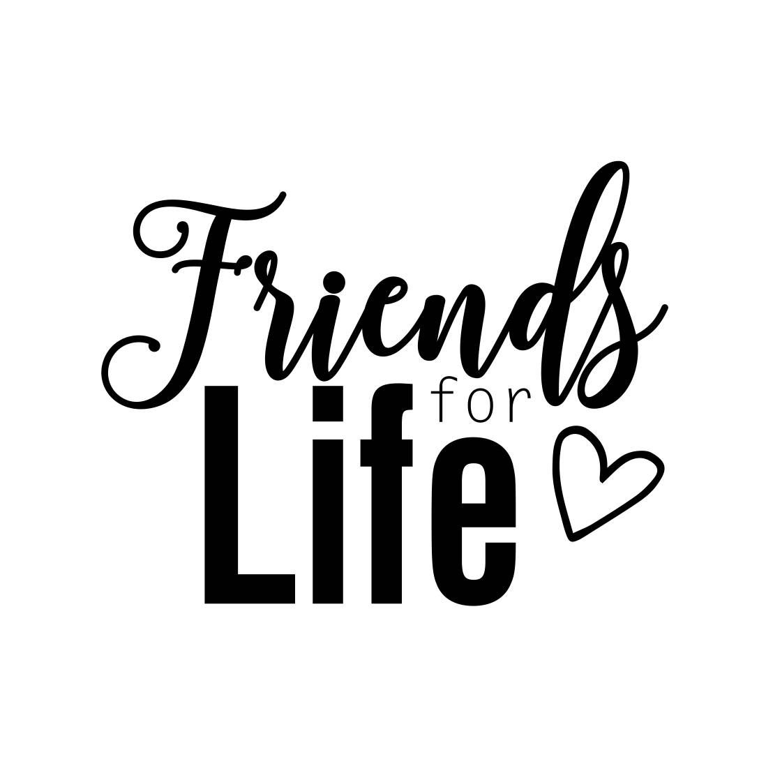 Friends for Life Phrase Graphics SVG Dxf EPS Png Cdr Ai