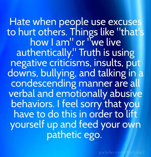 How Do You Put Quotes On Pictures: Hate When People Use Excuses To Hurt Others. Things Like