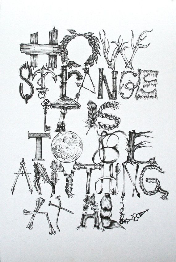 11x14 Art Print How Strange It Is To Be Anything At All Neutral