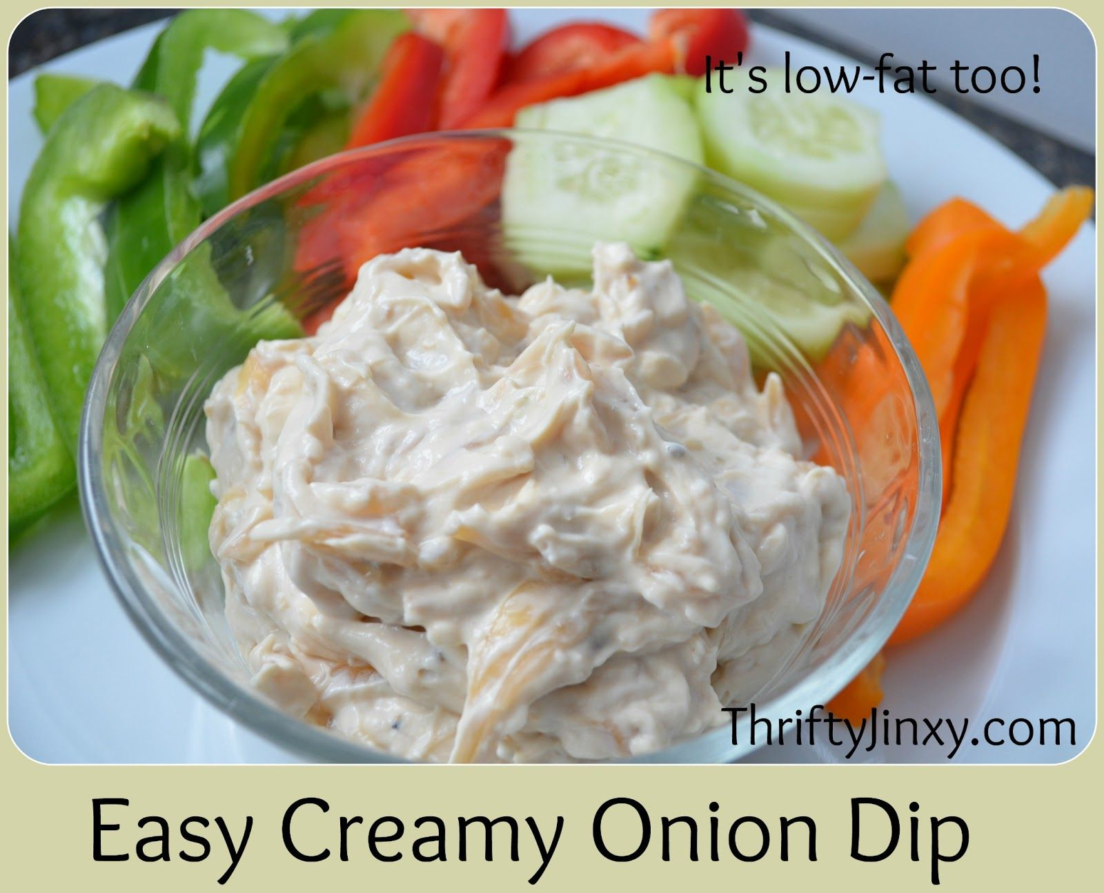 Thrifty Jinxy: Easy Creamy Onion Dip Recipe - It's Low-Fat Too!